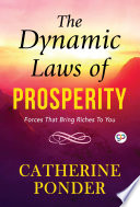 """""""The Dynamic Laws of Prosperity"""" by Catherine Ponder, General Press"""