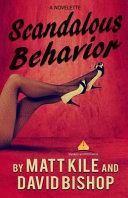 Scandalous Behavior  a Novelette Book