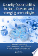 Security Opportunities in Nano Devices and Emerging Technologies