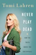 Never Play Dead Pdf/ePub eBook