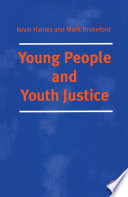 Young People and Youth Justice PDF Book