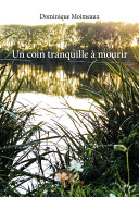 Un coin tranquille à mourir Pdf/ePub eBook
