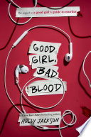 link to Good girl, bad blood in the TCC library catalog