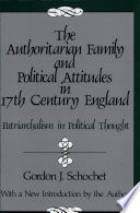 The Authoritarian Family And Political Attitudes In 17th Century England