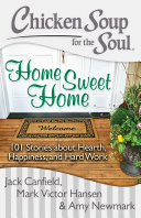 Chicken Soup for the Soul: Home Sweet Home [Pdf/ePub] eBook