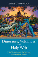 Dinosaurs  Volcanoes  and Holy Writ