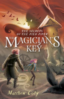 The Secrets of the Pied Piper 2: The Magician's Key [Pdf/ePub] eBook