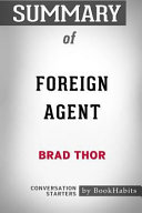 Summary of Foreign Agent by Brad Thor: Conversation Starters