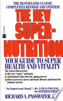 The New Super Nutrition