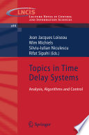 Topics in Time Delay Systems Book