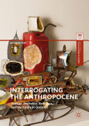 Interrogating the Anthropocene