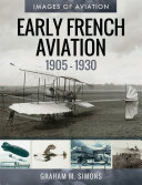 Early French Aviation  1905   1930
