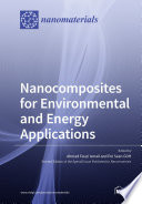 Nanocomposites for Environmental and Energy Applications Book
