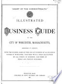 Illustrated Business Guide of the City of Worcester  Mass