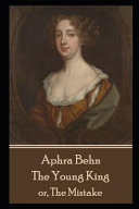 Aphra Behn   The Young King Book