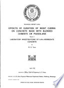 Effects of Duration of Moist Curing on Concrete Made with Blended Cements Or Pozzolans
