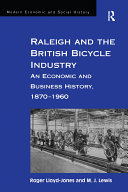 Raleigh and the British Bicycle Industry
