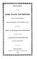 The Journal of the Free Trade Convention, Held in Philadelphia, from September 30 to October 7, 1831, and Their Address to the People of the United States. To which is Added, a Sketch of the Debates in the Convention