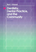Dentistry Dental Practice And The Community Book