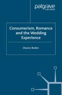 Consumerism, Romance and the Wedding Experience Pdf/ePub eBook