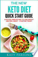 The New Keto Diet Quick Start Guide