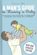A Man s Guide to Having a Baby