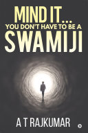 Mind It… You Don't Have to Be a Swamiji