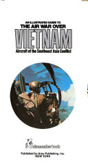 An Illustrated Guide to the Air War Over Vietnam