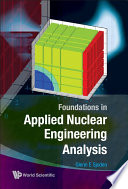 Foundations in Applied Nuclear Engineering Analysis PDF Book