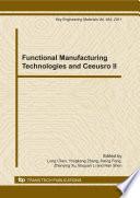 Functional Manufacturing Technologies And Ceeusro II