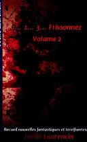 1...2...3 Frissonnez volume 2