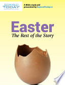 Easter  The Rest of the Story