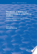 Handbook of Nutritional Requirements in a Functional Context Book
