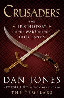 link to Crusaders : the epic history of the wars for the holy lands in the TCC library catalog