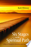 Six Stages On The Spiritual Path