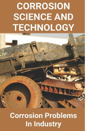 Corrosion Science And Technology