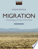 Migration  : The Biology of Life on the Move
