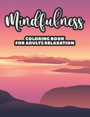 Mindfulness Coloring Book For Adults Relaxation