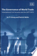 The Governance Of World Trade