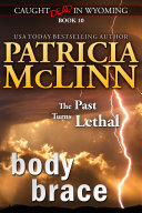 Body Brace (Caught Dead in Wyoming, Book 10) Pdf/ePub eBook