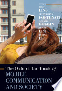 The Oxford Handbook of Mobile Communication and Society
