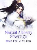 Martial Alchemy Sovereign [Pdf/ePub] eBook