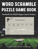 Word Scramble Puzzle Game Book Football Fan Player Sport Coach Trainer Vocabulary Of Football Terminology Book