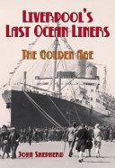 Liverpool s Last Ocean Liners Book
