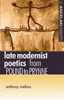 Late Modernist Poetics