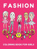 Fashion Coloring Book For Girls 8 12