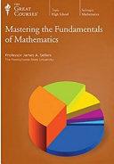 Mastering the Fundamentals of Mathematics