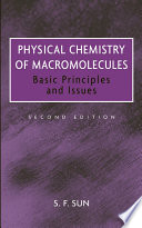 Physical Chemistry of Macromolecules