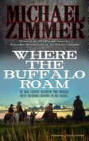 Where the Buffalo Roam [Pdf/ePub] eBook