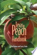 Texas Peach Handbook Book